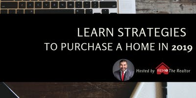 1st Time Home Buyer Party - Learn Strategies to Purchase A Home in 2019