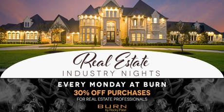 Real Estate Professional Nights at BURN tickets