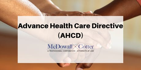 From 8 to 80: Lets Get Our Advance Health Care Directives Done - Q&A - McDowall Cotter Mountain View 9/10/19 8:30am tickets