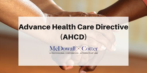 From 8 to 80: Lets Get Our Advance Health Care Directives Done - Q&A - McDowall Cotter San Mateo 9/13/19 8:00am