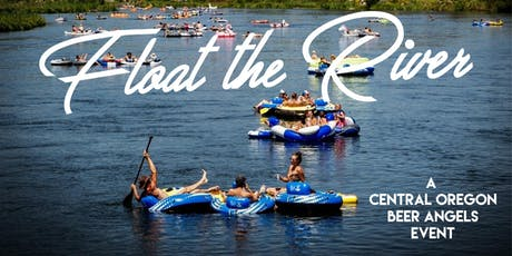 FLOAT THE RIVER (Central Oregon Beer Angels) tickets