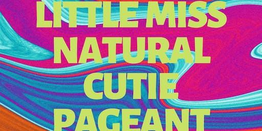 2019 Little Miss Natural Cutie Pageant