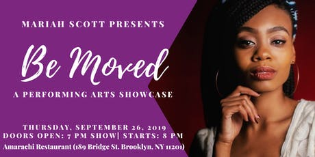 Mariah Scott Presents Be Moved: Performing Arts Showcase tickets