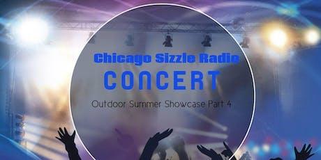Chicago Sizzle Radio Outdoor Summer Showcase Concert Part 4  tickets
