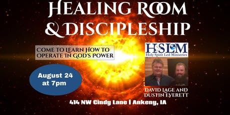 Healing Room Special Guests David Lage & Dustin Everett tickets