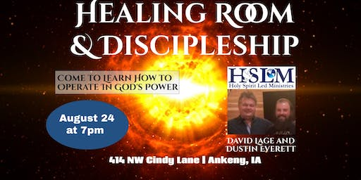 Healing Room Special Guests David Lage & Dustin Everett