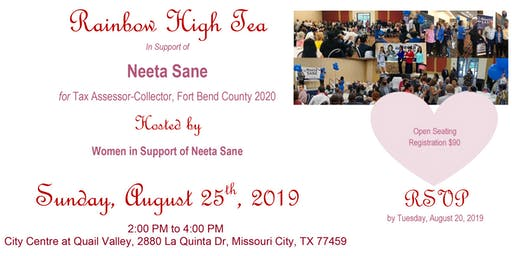 Rainbow High Tea In Support of  Neeta Sane for Tax Assessor-Collector