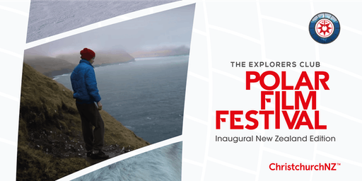The Explorers Club Polar Film Festival: Sumner, Christchurch