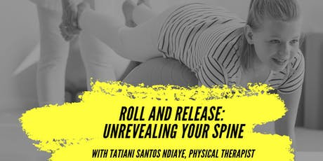 Roll & Release: Unrevealing Your Spine tickets