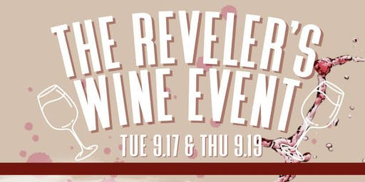 The Reveler's Wine Event: Michael's Favorites Edition - Night 1