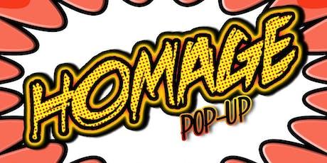 Homage Pop-up tickets
