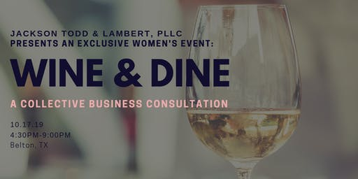 Wine & Dine: A Collective Business Consultation