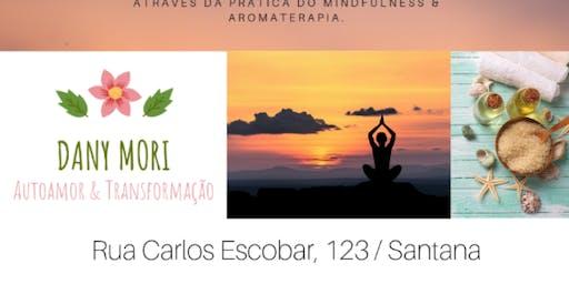Mindfulness e os benefícios da aromaterapia