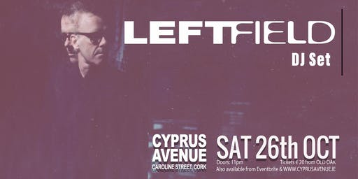 LEFTFIELD   dj set