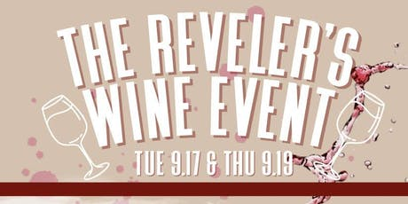 The Reveler's Wine Event: Michael's Favorite Edition - Night 2 tickets