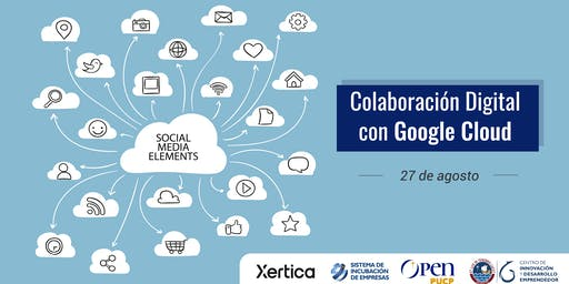 [Charla]  Colaboración Digital con Google Cloud