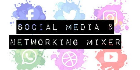 Social Media and Networking Mixer tickets