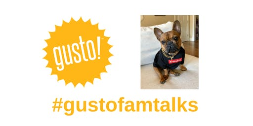 #gustofamtalks with Dunkin the Frenchie