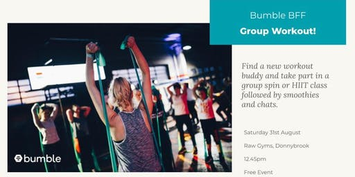 Bumble BFF X Raw Gyms Group Workout  **FREE EVENT**
