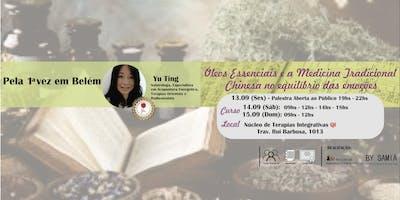 Óleos Essenciais e a Medicina Tradicional Chinesa no equilíbrio das emoções