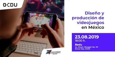 Diseño y producción de videojuegos en México boletos