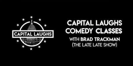Capital Laughs Comedy Classes with Brad Trackman tickets
