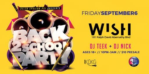 DEP Presents: Back to School | WISH Lounge
