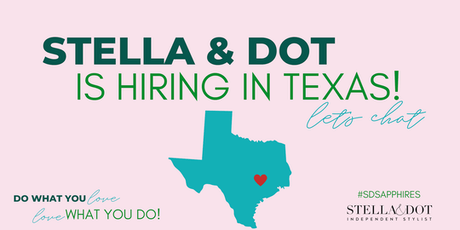 Stella & Dot is Hiring Stylists and Leaders in TX! tickets