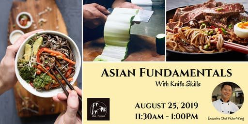 Cooking Class:  Asian Fundamentals With Knife Skills, August 25