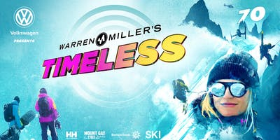 Volkswagen Presents Warren Miller's Timeless - Campbell