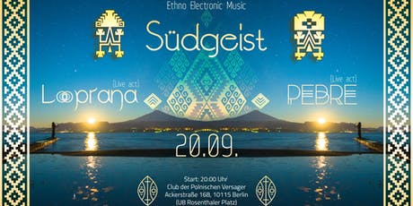 Südgeist Ethno electronic music special edition tickets
