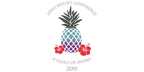 Joint Spouses' Conference 2019 | A Legacy of Ohana tickets