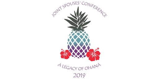 Joint Spouses' Conference 2019 | A Legacy of Ohana