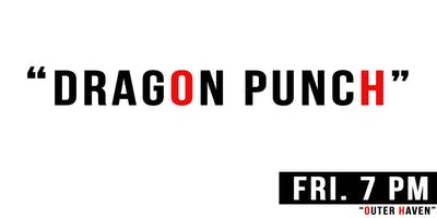 Dragon Punch by Outer Haven