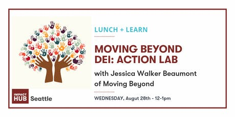 Lunch & Learn: DEI Action Lab tickets