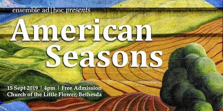 American Seasons tickets