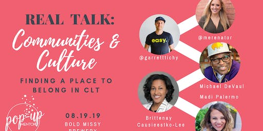 Real Talk: Communities, Culture, & Finding a Place To Belong