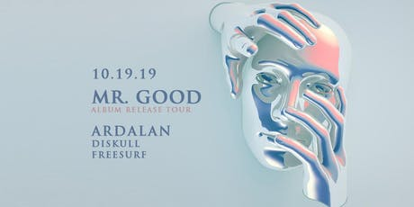 Ardalan (Dirtybird) Mr. Good Tour at Bassment - Saturday October 19 tickets