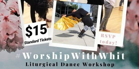 #WorshipWithWhit Liturgical Dance Workshop: North Carolina tickets