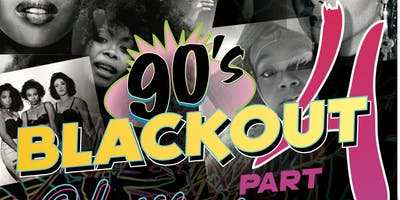 "90's Blackout Party Part 4 ""Glow Edition"""
