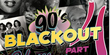 "90's Blackout Party Part 4 ""Glow Edition"" tickets"