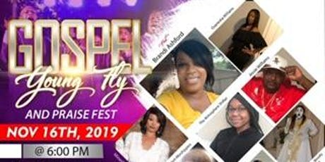 Gospel Young &Fly Praise Fest tickets