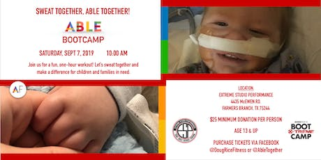 ABLE Foundation Boot Camp - Sweat Together, ABLE Together tickets