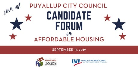 City of Puyallup Candidate Forum on Affordable Housing tickets