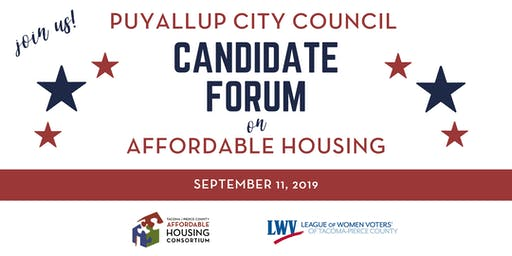 City of Puyallup Candidate Forum on Affordable Housing
