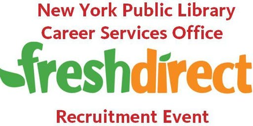 NYPL Career Services Office Recruitment/Job Event - Fresh Direct