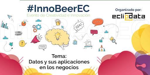 """#InnoBeerEC V.6 """"Manejo de datos en las empresas"""""""