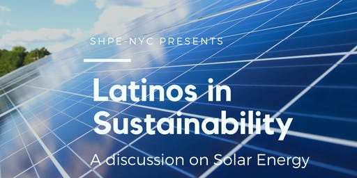 Latinos in Sustainability - Solar Power Event