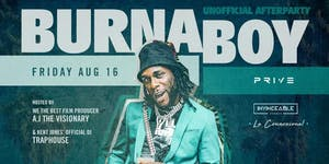 Burna Boy Unofficial After Party - Friday August 16