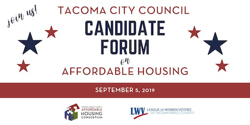 City of Tacoma Candidate Forum on Affordable Housing